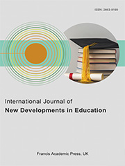 International Journal of New Developments in Education | Francis Academic Francis
