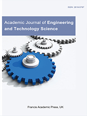 Academic Journal of Engineering and Technology Science | Francis Academic Press