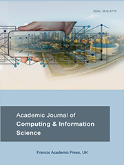 Academic Journal of Computing & Information Science | Francis Academic Press