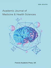 Academic Journal of Medicine & Health Sciences | Francis Academic Press