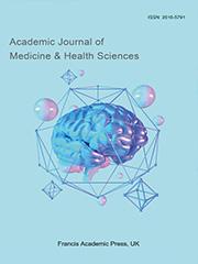 Academic Journal of Medicine & Health Sciences | Francis Academic Press